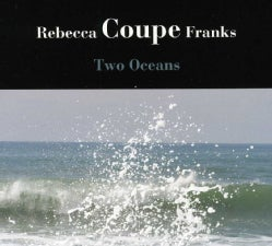 REBECCA COUPE FRANKS - TWO OCEANS