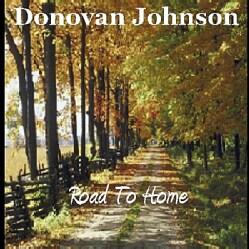 DONOVAN JOHNSON - ROAD TO HOME