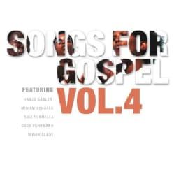 SONGS FOR GOSPEL - VOL. 4-SONGS FOR GOSPEL