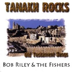 BOB RILEY - TANAKH ROCKS