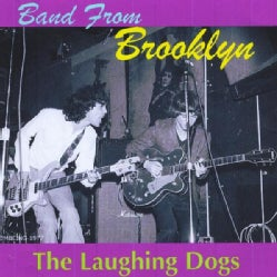 LAUGHING DOGS - BAND FROM BROOKLYN