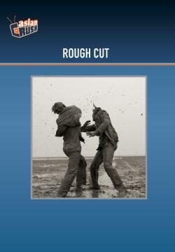 Rough Cut (DVD)