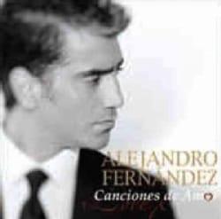Alejandro Fernandez - Canciones De Amor