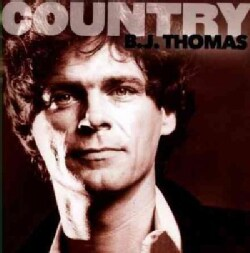 B.J. Thomas - Country: B.J. Thomas