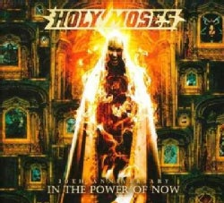 Holy Moses - 30th Anniversary: In The Power of Now