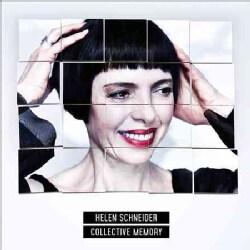 Helen Schneider - Collective Memory