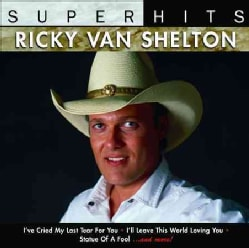 Ricky Van Shelton - Super Hits: Ricky Van Shelton