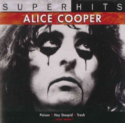 Alice Cooper - Super Hits: Alice Cooper