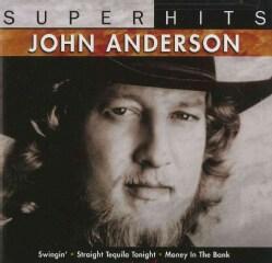 John Anderson - Super Hits: John Anderson