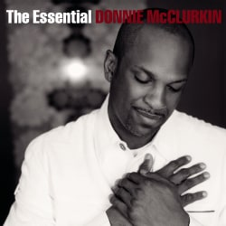 Donnie McClurkin - The Essential Donnie McClurkin