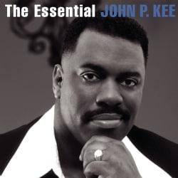 John P. Kee - The Essential John P. Kee