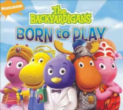Artist Not Provided - The Backyardigans: Born To Play
