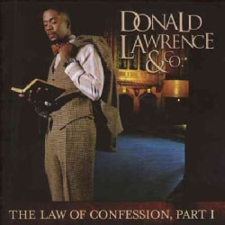 Donald Lawrence - The Law Of Confession