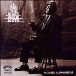 Willie Dixon - I Am The Blues