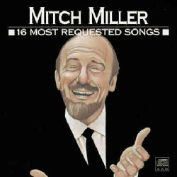 Mitch Miller - 16 Most Requested Songs