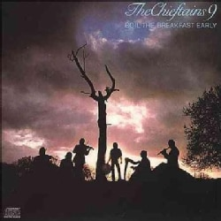 Chieftains - Boil The Breakfast Early