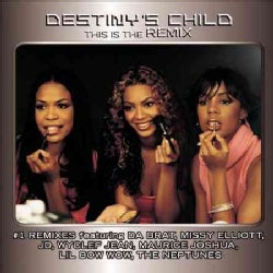 Destiny's Child - This Is The Remix
