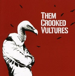 THEM CROOKED VULTURES - THEM CROOKED VULTURES