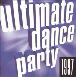 Various - Ultimate Dance Party 1997