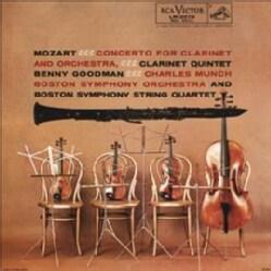 Benny Goodman - Mozart: Concert for Clarinet & Orchestra in A Major/Quintet for Clarinet & String Quartet in A Major