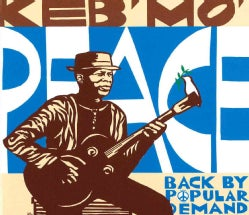 Keb' Mo' - Peace... Back By Popular Demand