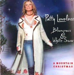 Patty Loveless - Bluegrass & White Snow: A Mountain Christmas