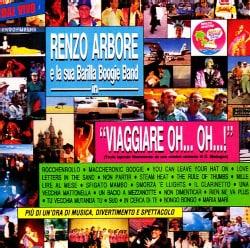 Renzo Arbore - Viaggiare Oh Oh..!