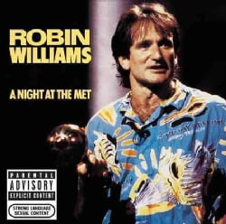 Robin Williams - A Night at The Met (Parental Advisory)