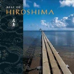 Hiroshima - Best of Hiroshima