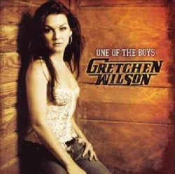 Gretchen Wilson - One of The Boys