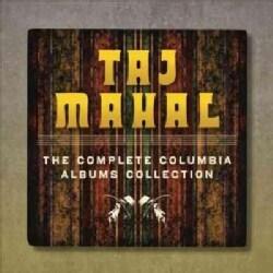 Taj Mahal - Complete Columbia Albums