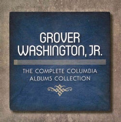 Grover Jr. Washington - The Complete Columbia Albums Collection