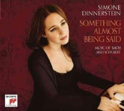 Simone Dinnerstein - Something Almost Being Said: Music Of Bach And Schubert