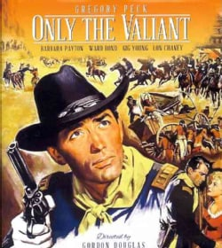 Only the Valiant (Blu-ray Disc)