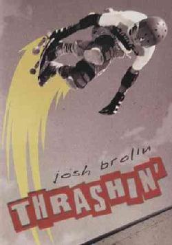 Thrashin' (DVD)