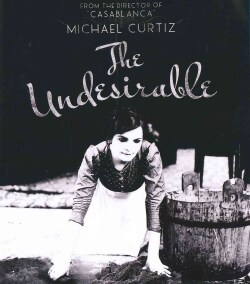 The Undesirable (A Tolonc) (Blu-ray Disc)