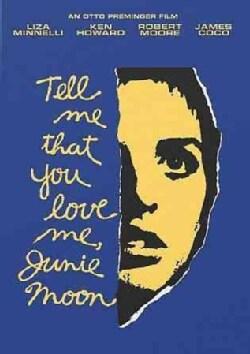 Tell Me That You Love Me, Junie Moon (DVD)