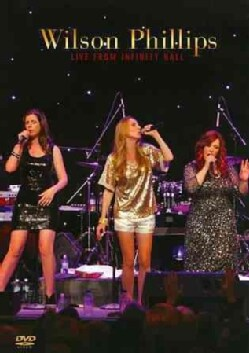 Wilson Phillips Live From Infinity Hall (DVD)