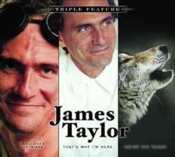 James Taylor - Triple Feature: James Taylor
