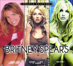 Britney Spears - Triple Feature: Britney Spears