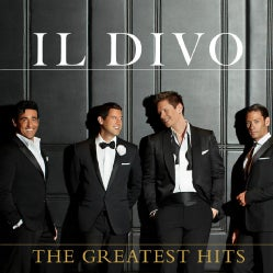 IL DIVO - GREATEST HITS: DELUXE VERSION