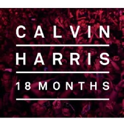 CALVIN HARRIS - 18 MONTHS: DELUXE EDITION