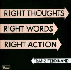 Franz Ferdinand - Right Thoughts, Right Words, Right Action (Limited Deluxe Edition)