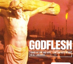 Godflesh - Songs Of Love & Hate/Love And Hate In Dub