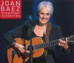 Joan Baez - Joan Baez 75th Birthday Celebration