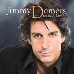 Jimmy Demers - Dream A Little