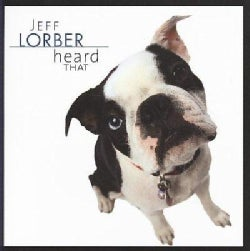 Jeff Lorber - Heard That
