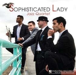 Sophisticated Lady Jazz Quartet - Sophisticated Lady