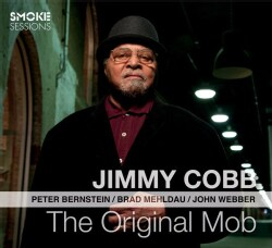 Jimmy Cobb - The Original Mob