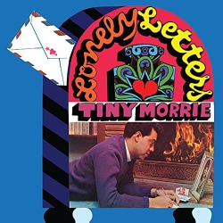 TINY MORRIE - LONELY LETTERS